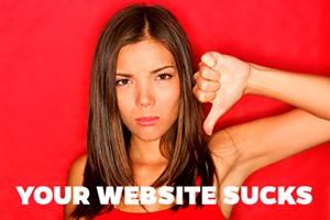 Your website sucks